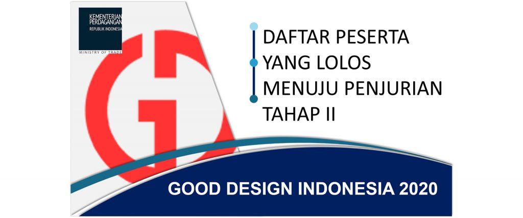Berbasis Data Digital, Penjurian Tahap I Good Design Indonesia (GDI) Loloskan 89 Produk 1