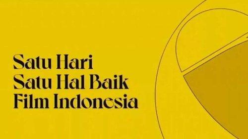 Festival Film Indonesia 2020 Resmi Dimulai dengan Menebar Hal Baik Perfilman Indonesia 1
