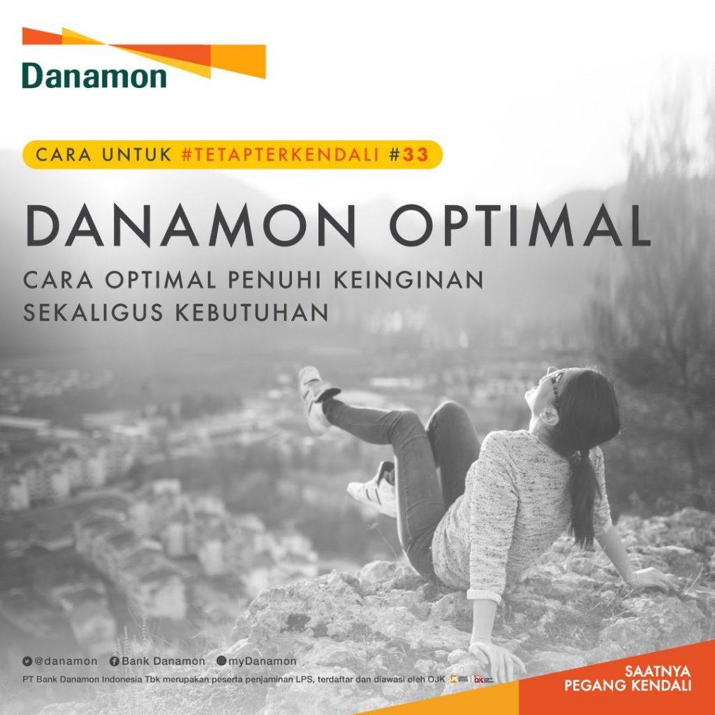 Danamon Optimal Hadirkan Solusi Keuangan bagi Segmen Upwardly Mobile, Young Urban Professional 1